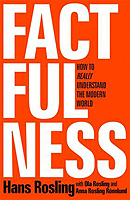 Rosling, Hans, Rosling, Ola, Rosling Rönnlund, Anna - Factfulness: Ten Reasons We're Wrong About the World – and Why Things Are Better Than You Think - 9781473637467 - V9781473637467