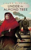 McVeigh, Laura - Under the Almond Tree - 9781473640849 - V9781473640849