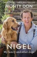 Don, Monty - Nigel: my family and other dogs - 9781473641716 - V9781473641716