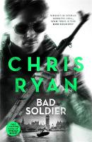 Ryan, Chris - Bad Soldier - 9781473643222 - V9781473643222