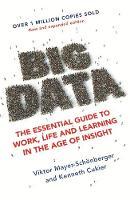 Mayer-Schonberger, Viktor, Cukier, Kenneth - Big Data - 9781473647206 - V9781473647206