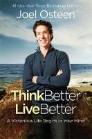 Osteen, Joel - Think Better, Live Better - 9781473652064 - V9781473652064