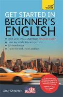 Cheetham, Cindy - Get Started in Beginner's American English: A Short Four-Skill Foundation Course EFL/ESL (Teach Yourself English as a Foreign Language) - 9781473652101 - KRD0000060
