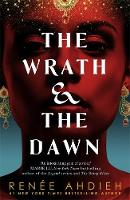 Ahdieh, Renée - The Wrath and the Dawn - 9781473657939 - 9781473657939