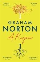 Norton, Graham - A Keeper - 9781473664999 - 9781473664999