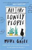 Gayle, Mike - All The Lonely People - 9781473687394 - 9781473687394