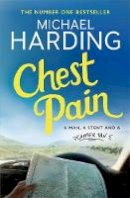 Harding, Michael - Chest Pain: A man, a stent and a camper van - 9781473690653 - 9781473690653