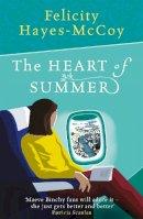 Hayes-McCoy, Felicity - The Heart of Summer (Finfarran 6) - 9781473691445 - 9781473691445