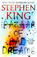 King, Stephen - The Bazaar of Bad Dreams - 9781473698925 - 9781473698925