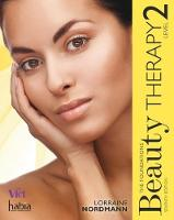 Nordmann, Lorraine - Beauty Therapy: Level 2: The Foundations - 9781473734562 - V9781473734562