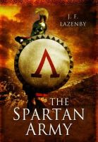 Lazenby, J. F. - The Spartan Army - 9781473828056 - V9781473828056
