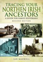 Maxwell, Ian - Tracing Your Northern Irish Ancestors - 9781473851795 - V9781473851795