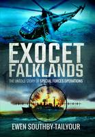 Southby-Tailyour, Ewen - Exocet Falklands: The Untold Story of Special Forces Operations - 9781473872103 - V9781473872103