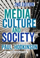 Hodkinson, Paul - Media, Culture and Society: An Introduction - 9781473902367 - V9781473902367