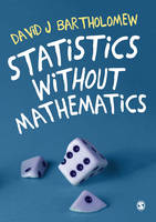 Bartholomew, David J - Statistics without Mathematics - 9781473902459 - V9781473902459