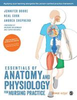 Boore, Jennifer, Cook, Neal, Shepherd, Andrea - Essentials of Anatomy and Physiology for Nursing Practice - 9781473902589 - V9781473902589