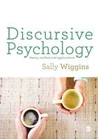 Wiggins, Sally - Discursive Psychology: Theory, Method and Applications - 9781473906747 - V9781473906747