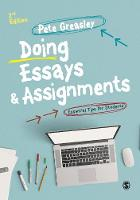 Greasley, Pete - Doing Essays and Assignments: Essential Tips for Students (Sage Study Skills) - 9781473912076 - V9781473912076