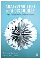 Boréus, Kristina, Bergström, Göran - Analyzing Text and Discourse: Eight Approaches for the Social Sciences - 9781473913752 - V9781473913752