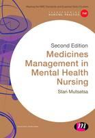Mutsatsa, Stanley - Medicines Management in Mental Health Nursing (Transforming Nursing Practice Series) - 9781473914285 - V9781473914285