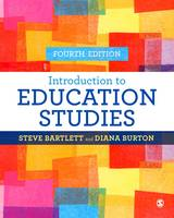 Bartlett, Steve, Burton, Diana M - Introduction to Education Studies - 9781473918993 - V9781473918993