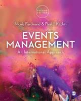 Nicole Ferdinand, Paul Kitchin - Events Management: An International Approach - 9781473919099 - V9781473919099