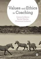 Iordanou, Ioanna, Hawley, Rachel, Iordanou, Christiana - Values and Ethics in Coaching - 9781473919556 - V9781473919556