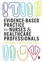 Barker, Janet H, Linsley, Paul, Kane, Ros - Evidence-based Practice for Nurses and Healthcare Professionals - 9781473925038 - V9781473925038