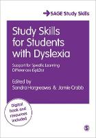 Hargreaves, Sandra - Study Skills for Students with Dyslexia: Support for Specific Learning Differences (SpLDs) (SAGE Study Skills Series) - 9781473925137 - V9781473925137