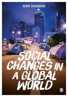 Schuerkens, Ulrike - Social Changes in a Global World - 9781473930223 - V9781473930223