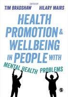 Bradshaw, Tim - Health Promotion and Wellbeing in People with Mental Health Problems - 9781473951969 - V9781473951969