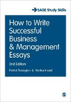 Tissington, Patrick, Hasel, Markus - How to Write Successful Business and Management Essays (SAGE Study Skills Series) - 9781473960510 - V9781473960510
