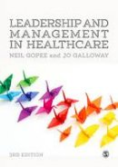 Gopee, Neil, Galloway, Jo - Leadership and Management in Healthcare - 9781473965010 - V9781473965010