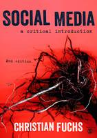 Fuchs, Christian - Social Media: A Critical Introduction - 9781473966833 - V9781473966833