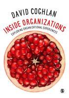 Coghlan, David - Inside Organizations: Exploring Organizational Experiences - 9781473968998 - V9781473968998