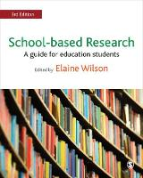 Wilson, Elaine - School-based Research: A Guide for Education Students - 9781473969032 - V9781473969032