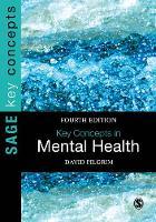 Pilgrim, David - Key Concepts in Mental Health (SAGE Key Concepts series) - 9781473973015 - V9781473973015