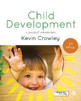 Crowley, Kevin - Child Development: A Practical Introduction - 9781473975699 - V9781473975699