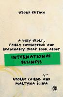 Cairns, George, Sliwa, Martyna - A Very Short, Fairly Interesting and Reasonably Cheap Book about International Business (Very Short, Fairly Interesting & Cheap Books) - 9781473981003 - V9781473981003
