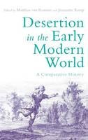 - Desertion in the Early Modern World: A Comparative History - 9781474216005 - V9781474216005