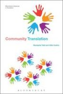 Taibi, Mustapha, Ozolins, Uldis - Community Translation (Bloomsbury Advances in Translation) - 9781474221658 - V9781474221658