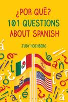 Hochberg, Judy - ¿Por qué? 101 Questions About Spanish - 9781474227919 - V9781474227919