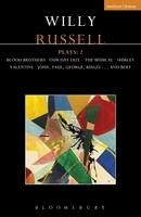 Russell, Willy - Willy Russell Plays: 2: Blood Brothers; Our Day Out - The Musical; Shirley Valentine; John, Paul, George, Ringo . . . and Bert (Contemporary Dramatists) - 9781474230049 - V9781474230049