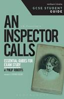 Roberts, Philip - An Inspector Calls GCSE Student Guide (GCSE Student Guides) - 9781474233637 - V9781474233637