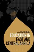 Charl Wolhuter - Education in East and Central Africa (Education Around the World) - 9781474235167 - V9781474235167