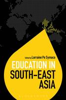 Lorraine Pe Symaco - Education in South-East Asia (Education Around the World) - 9781474235471 - V9781474235471