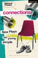 Bloomsbury Academic - National Theatre Connections 2015: Plays for Young People: Drama, Baby; Hood; The Boy Preference; The Edelweiss Pirates; Follow, Follow; The Accordion ... Remote; The Crazy Sexy Co - 9781474237680 - V9781474237680