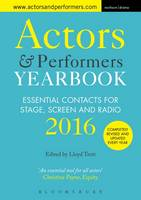 Lloyd Trott - Actors and Performers Yearbook 2016: Essential Contacts for Stage, Screen and Radio - 9781474239776 - V9781474239776
