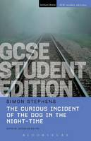 Stephens, Simon - The Curious Incident of the Dog in the Night-Time GCSE Student Edition (Student Editions) - 9781474240314 - V9781474240314