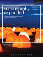 Joslin McKinney and Scott Palmer - Scenography Expanded: An Introduction to Contemporary Performance Design (Performance and Design) - 9781474244398 - V9781474244398